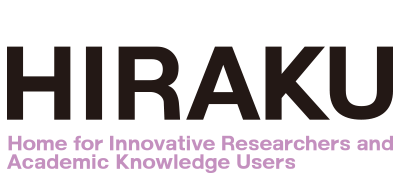 Home for Innovative Researchers and Academic Knowledge Users「HIRAKU」
